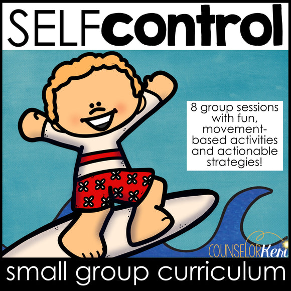 Self Control Group Counseling Program: Impulse Control & Self Control Activities