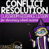 Conflict Resolution Classroom Guidance Lesson for Elementary School Counseling