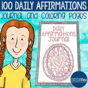 Daily Affirmations Self Esteem Journal and Coloring Pages for School Counseling