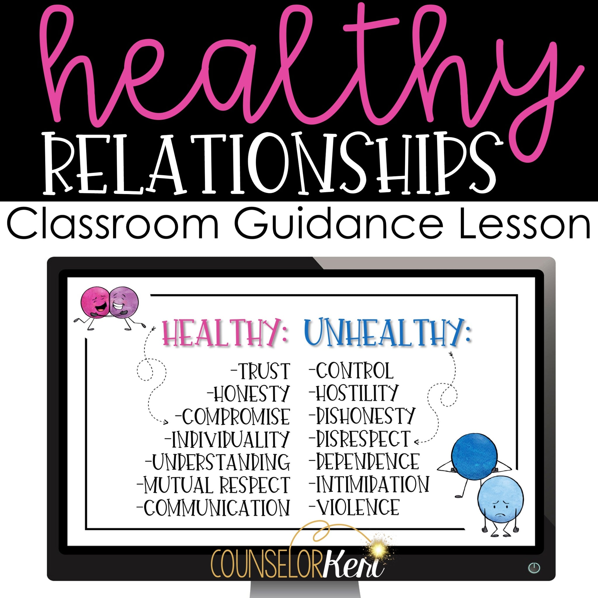 Healthy Relationships Classroom Guidance Lesson For School Counseling Counselor Keri