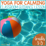 Yoga/Stretching for Calming Strategies Counseling Classroom Guidance Lesson
