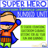 Super Hero Themed Classroom Guidance Lesson Bundle Unit for Early Elementary School Counseling