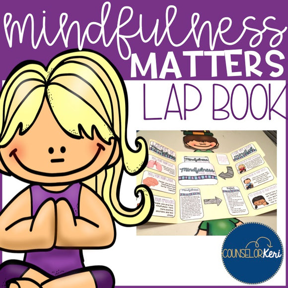 Mindfulness Strategies Lap Book for Elementary School Counseling