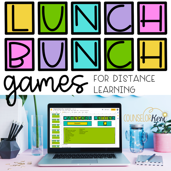 Lunch Bunch Activities: Games for Distance Learning for School Counseling