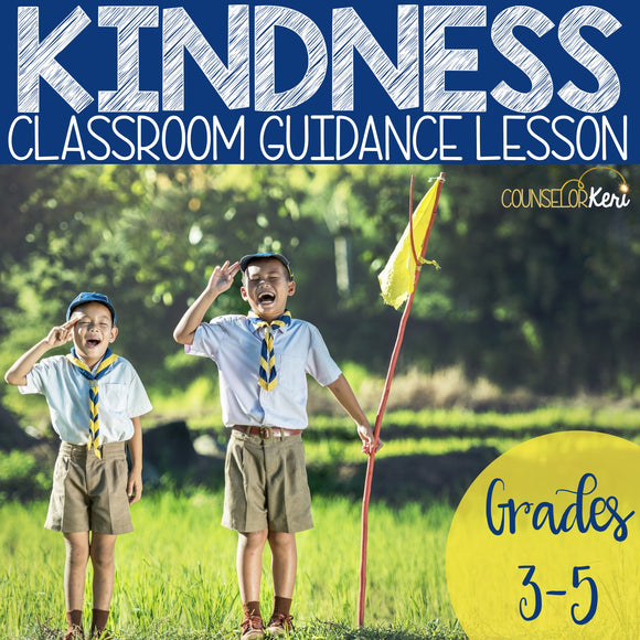 Kindness Classroom Guidance Lesson for Elementary School Counseling