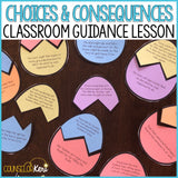Choices and Consequences Classroom Guidance Lesson for School Counseling