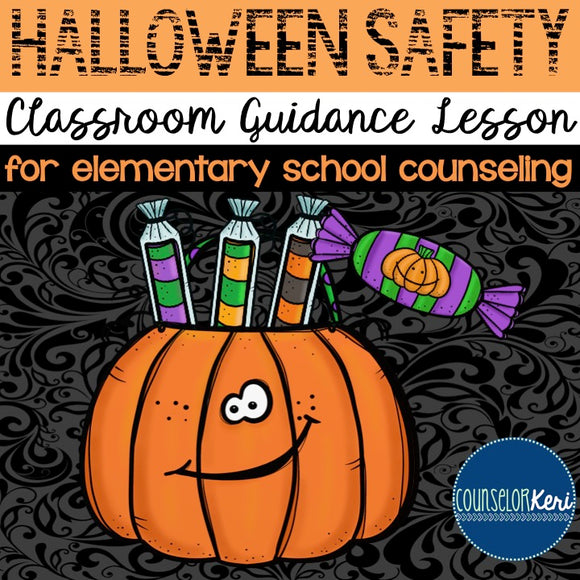 Halloween Safety Classroom Guidance Lesson - Elementary School Counseling