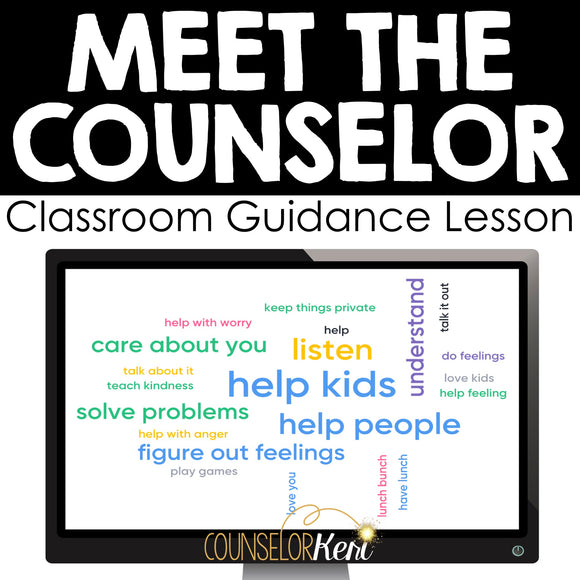 Meet the Counselor Classroom Guidance Lesson for Back to School