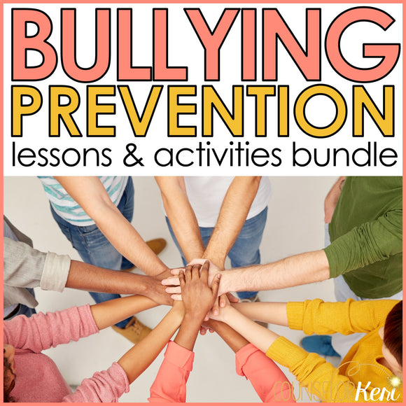 Bullying Activities Bundle for School Counseling: Bullying Lessons & Activities