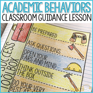 Academic Behaviors Classroom Guidance Lesson for School Counseling