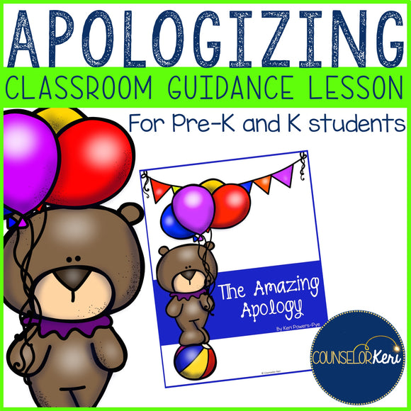Apologizing Classroom Guidance Lesson for Pre-K and Kindergarten Counseling
