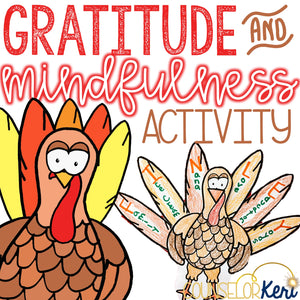 Thanksgiving Mindfulness Exercise and Thanksgiving Gratitude Craft