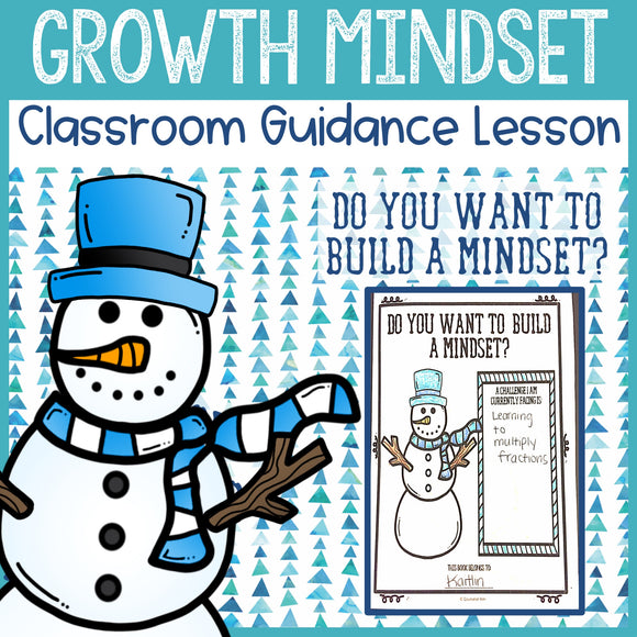 Winter Growth Mindset Classroom Guidance Lesson & Growth Mindset Activity