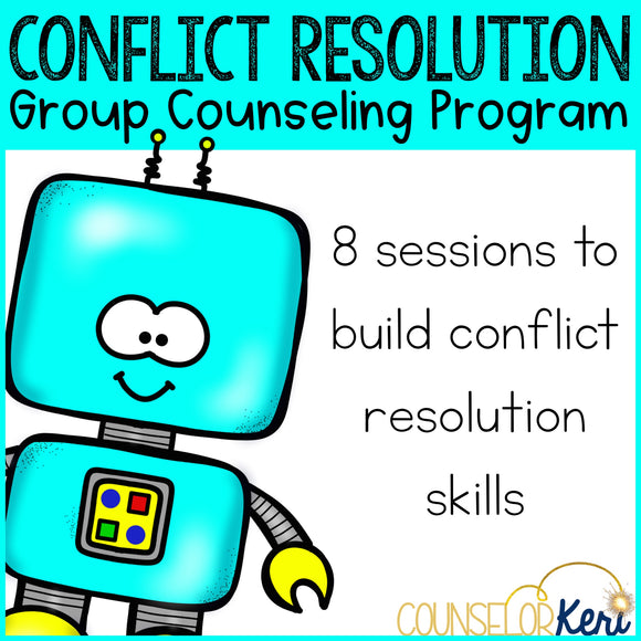 Conflict Resolution Group Counseling Curriculum