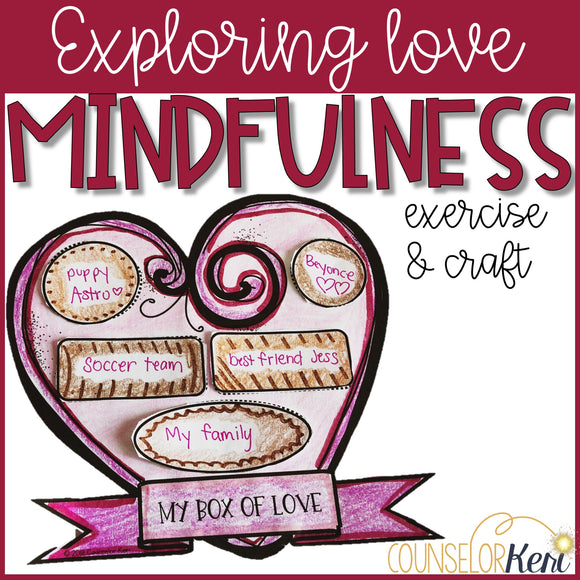 Valentine's Day Mindfulness Activity Valentines Day Craft
