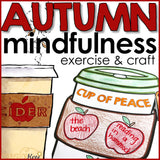 Fall Mindfulness Activity and Fall Craft: Finding Peace Mindfulness Exercise