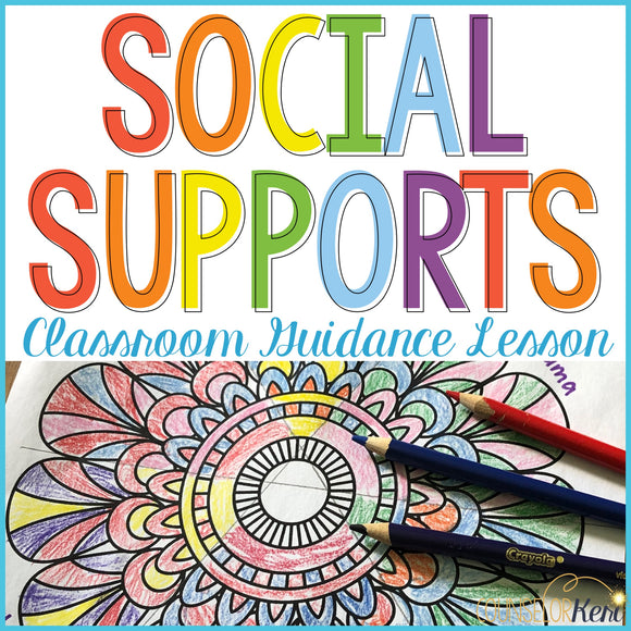 Social Supports Lesson: Circle of Support Activity for Stress Management