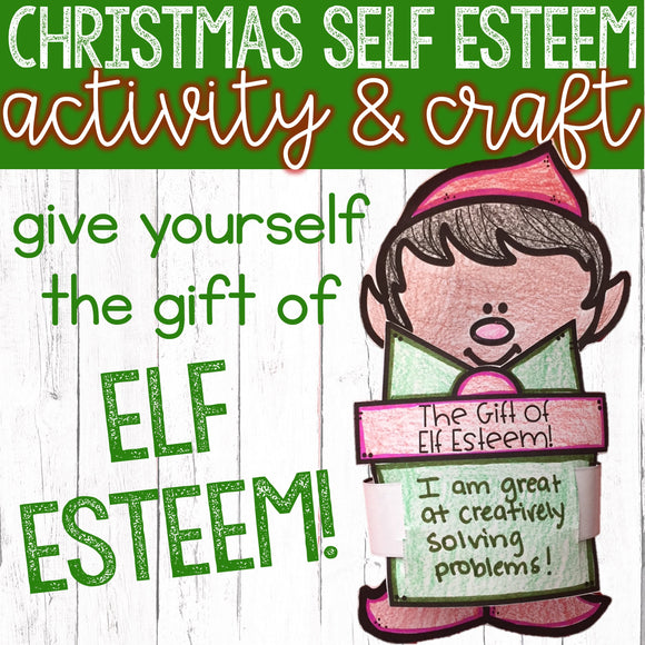 Self Esteem Christmas Classroom Guidance Lesson Holiday Activity