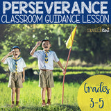 Perseverance Classroom Guidance Lesson for Elementary School Counseling