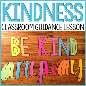 Kindness Classroom Guidance Lesson for School Counseling Kindness Activity