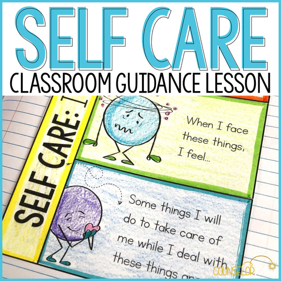 Self Care Classroom Guidance Lesson for School Counseling