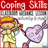 Valentine's Day Coping Skills Activity for Classroom Guidance or Group Activity