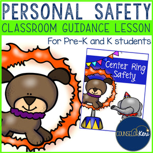 Personal Safety Classroom Guidance Lesson for Pre-K and Kindergarten Counseling
