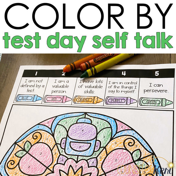 Color by Self Talk for Test Day Counseling Activity: Test Anxiety Affirmations