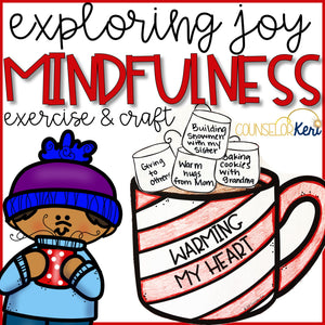 Winter Mindfulness Activity and Winter Craft to Express Joy and Gratitude