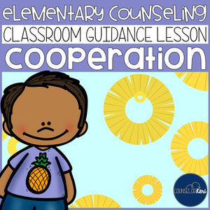 Cooperation Classroom Guidance Lesson for School Counseling Pineapple