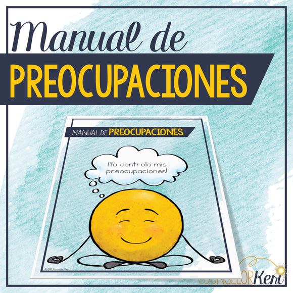 Spanish Worry Workbook Managing Worry Activities & Spanish Counseling Activities