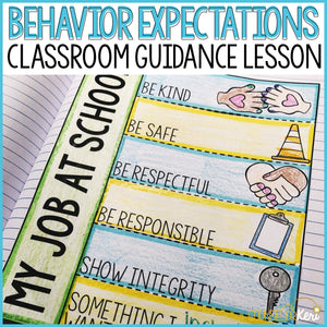 Behavior Expectations Classroom Guidance Lesson for School Counseling