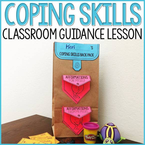 Coping Skills Activity Classroom Guidance Lesson for School Counseling