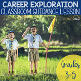 Career Exploration Classroom Guidance Lesson for Elementary School Counseling