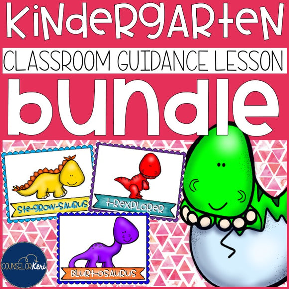 Kindergarten Classroom Guidance Lessons Bundle: Dinosaur Themed Counseling Unit