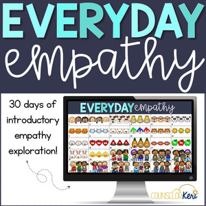 Everyday Empathy: Introductory Empathy Activities and Scenarios Digital Activity