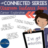 Career Interests Classroom Guidance Lesson for Career Exploration - Counseling
