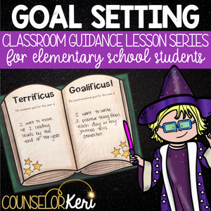 Goal Setting Classroom Guidance Lesson for Elementary School Counseling