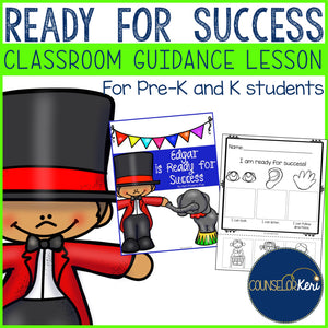 School Success Skills Classroom Guidance Lesson for Pre-K and Kindergarten