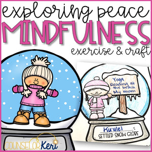Winter Mindfulness Activity and Mindfulness Craft to Explore Calming Strategies