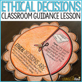 Ethical Decision Making Classroom Guidance Lesson for School Counseling