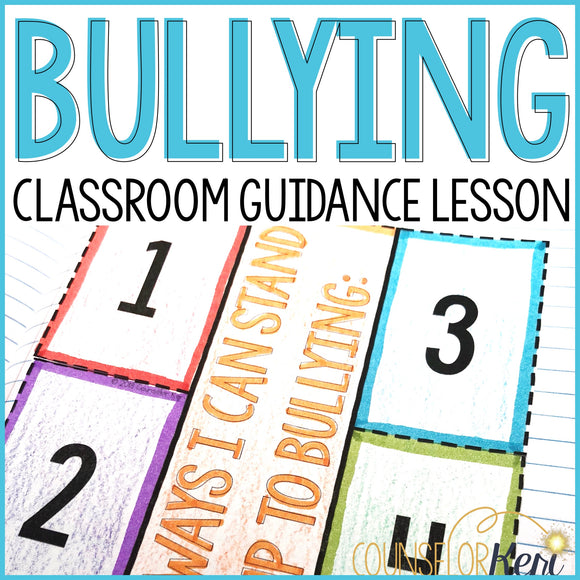 Bullying Activity School Counseling Classroom Guidance Lesson: Bullying Lesson