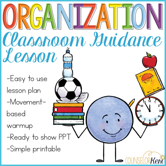 Organization Activity: Getting Organized Classroom Guidance Lesson