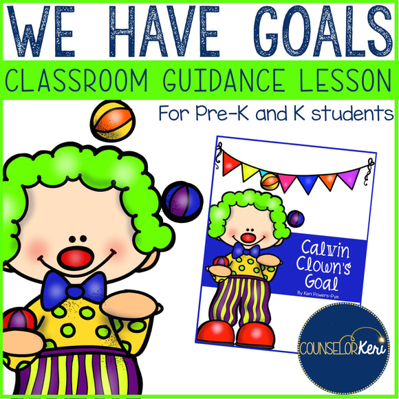 Goals & Growth Mindset Classroom Guidance Lesson for Pre-K and Kindergarten