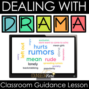 Dealing with Drama Classroom Guidance Lesson for School Counseling