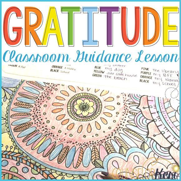 Gratitude Activity: The Gratitude Game Classroom Guidance Lesson