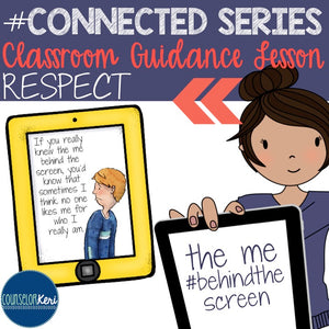 Respect - Group Cohesion Classroom Guidance Lesson for School Counseling