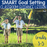 SMART Goal Setting with Long- and Short-Term Goals Classroom Guidance Lesson