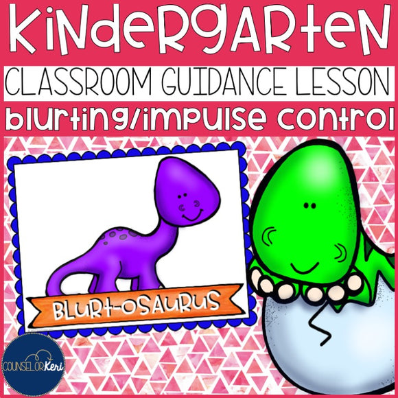 Blurting/Impulse Control Classroom Guidance Lesson Early Elementary Counseling
