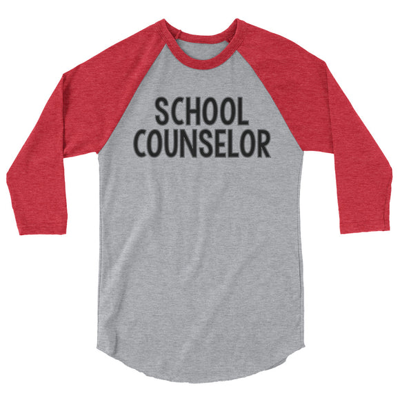 School Counselor Gray Baseball Tee 3/4 sleeve raglan shirt